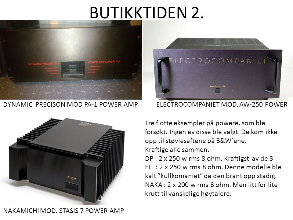 BUTIKKTIDEN 2. DYNAMIC PRECISON MOD PA-1 POWER AMP ELECTROCOMPANIET MOD.