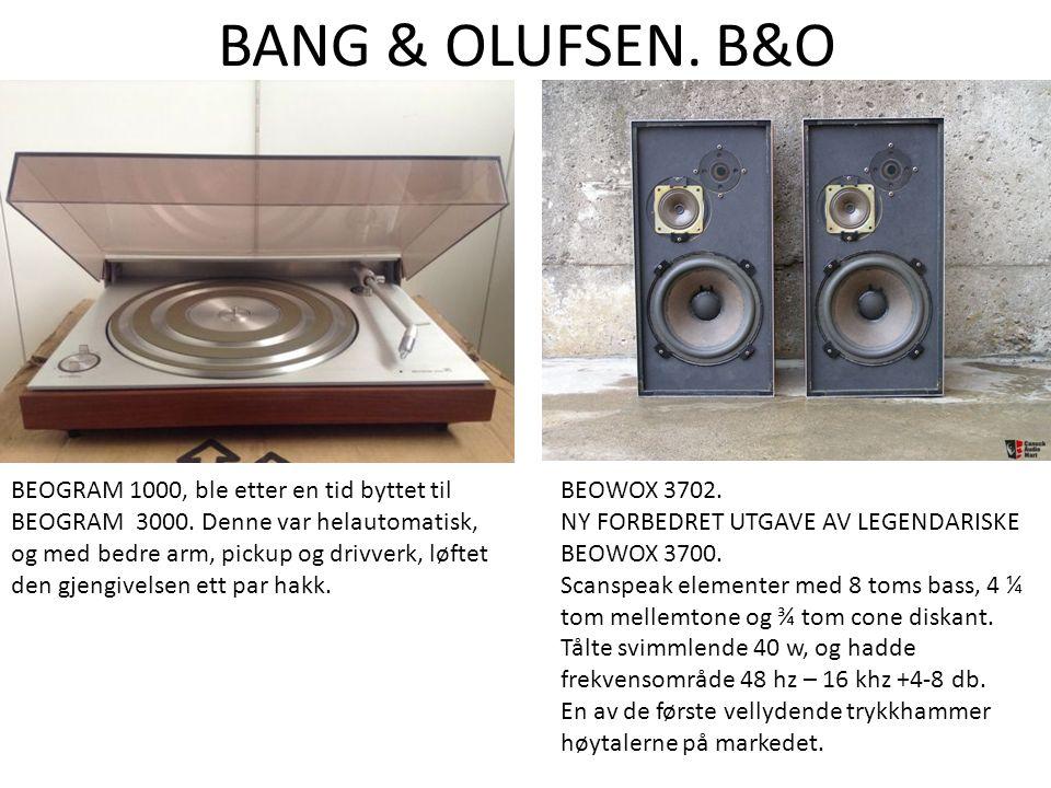 BANG & OLUFSEN. B&O BEOGRAM 1000, ble etter en tid byttet til BEOGRAM 3000.