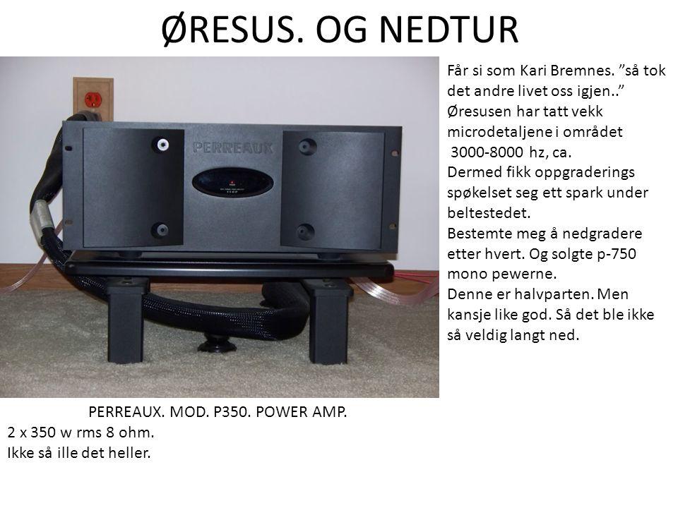 ØRESUS. OG NEDTUR PERREAUX. MOD. P350. POWER AMP.