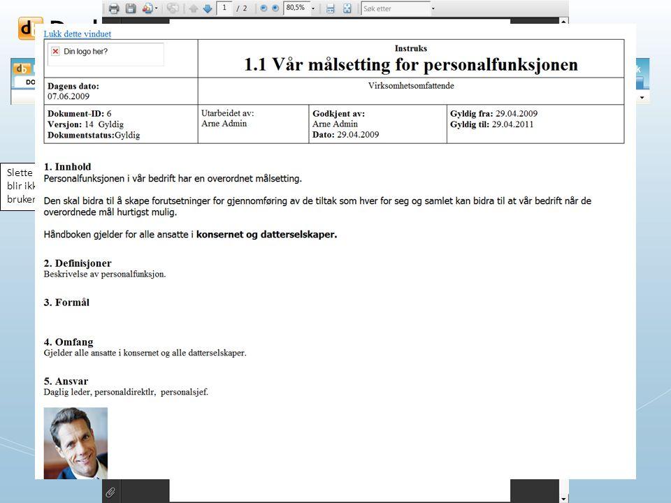 - for rask og sikker informasjonsflyt Lage nye dokumenter eller nye mapper (bøker, kapitler m.m.