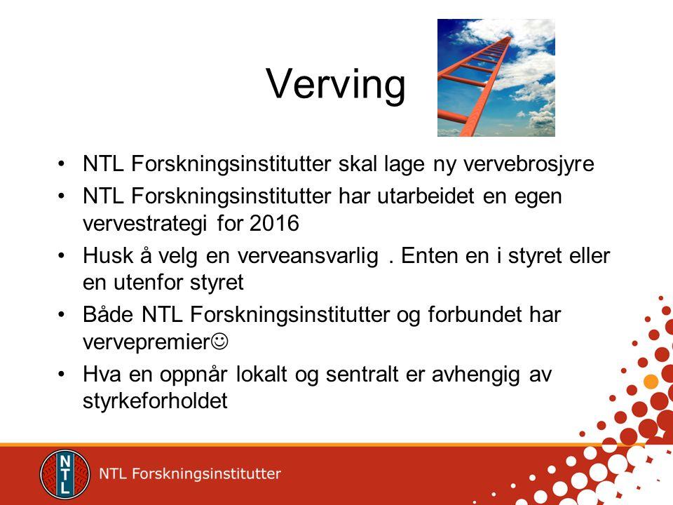 Verving NTL Forskningsinstitutter skal lage ny vervebrosjyre NTL Forskningsinstitutter har utarbeidet en egen vervestrategi for 2016 Husk å velg en ve