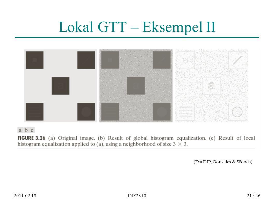 2011.02.15INF231021 / 26 Lokal GTT – Eksempel II (Fra DIP, Gonzales & Woods)