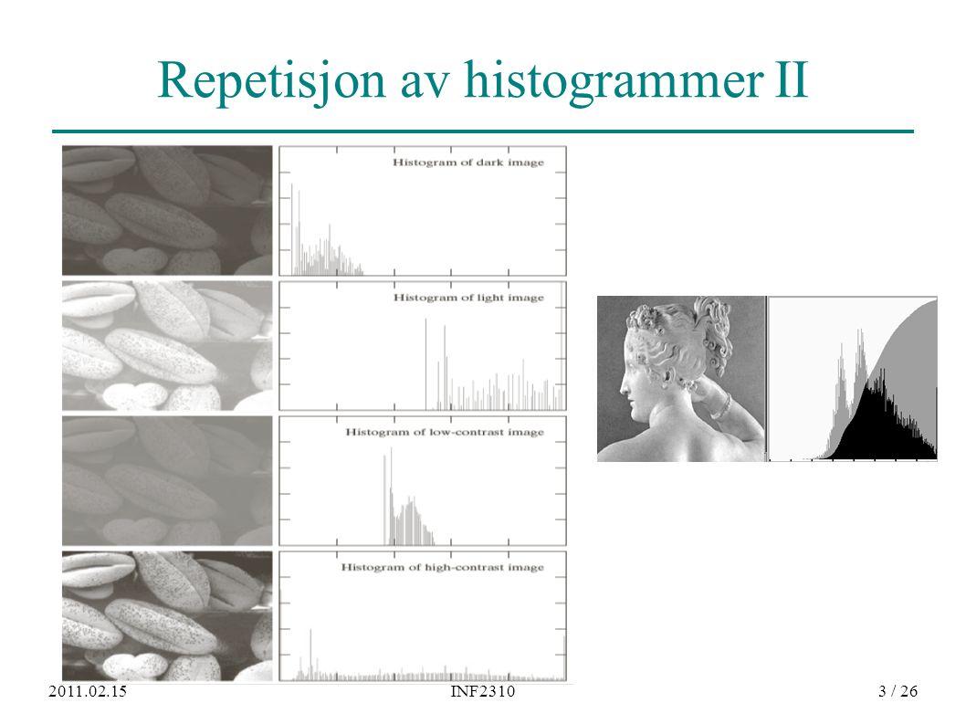 2011.02.15INF23103 / 26 Repetisjon av histogrammer II