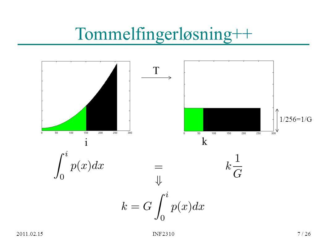 2011.02.15INF23107 / 26 Tommelfingerløsning++ i k 1/256=1/G T