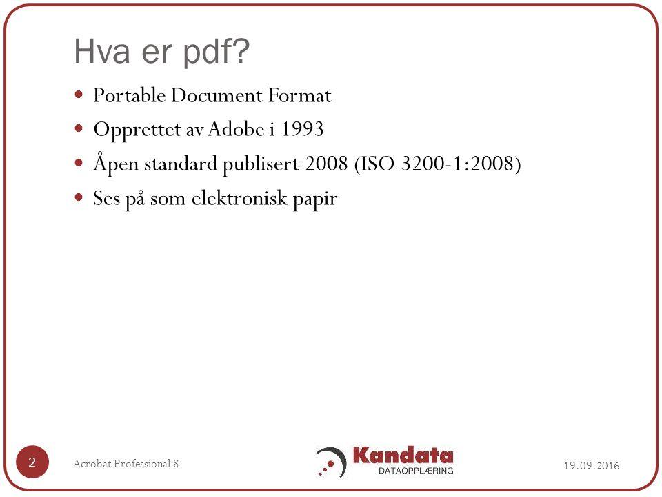 Konvertere fra PDF til Word 19.09.2016 Acrobat Professional 8 33 File  Export Versjon 7: Velg File…Save AS Se filetype