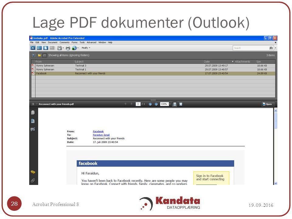 Lage PDF dokumenter (Outlook) 19.09.2016 Acrobat Professional 8 28