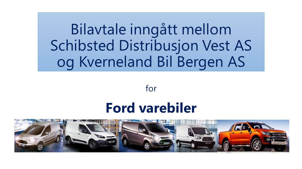 Bilavtale inngått mellom Schibsted Distribusjon Vest AS og Kverneland Bil Bergen AS Ford varebiler for
