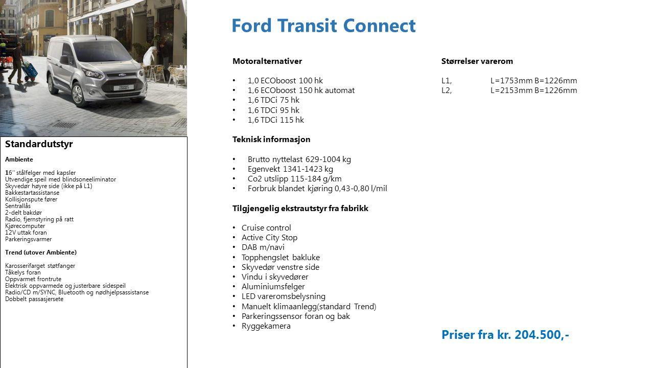 Ford Transit Custom Standardutstyr Ambiente * 15'' stålfelger med kapsler * El.