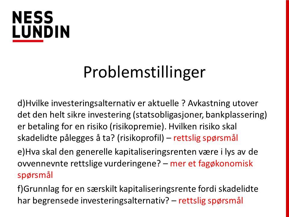 Problemstillinger d)Hvilke investeringsalternativ er aktuelle .