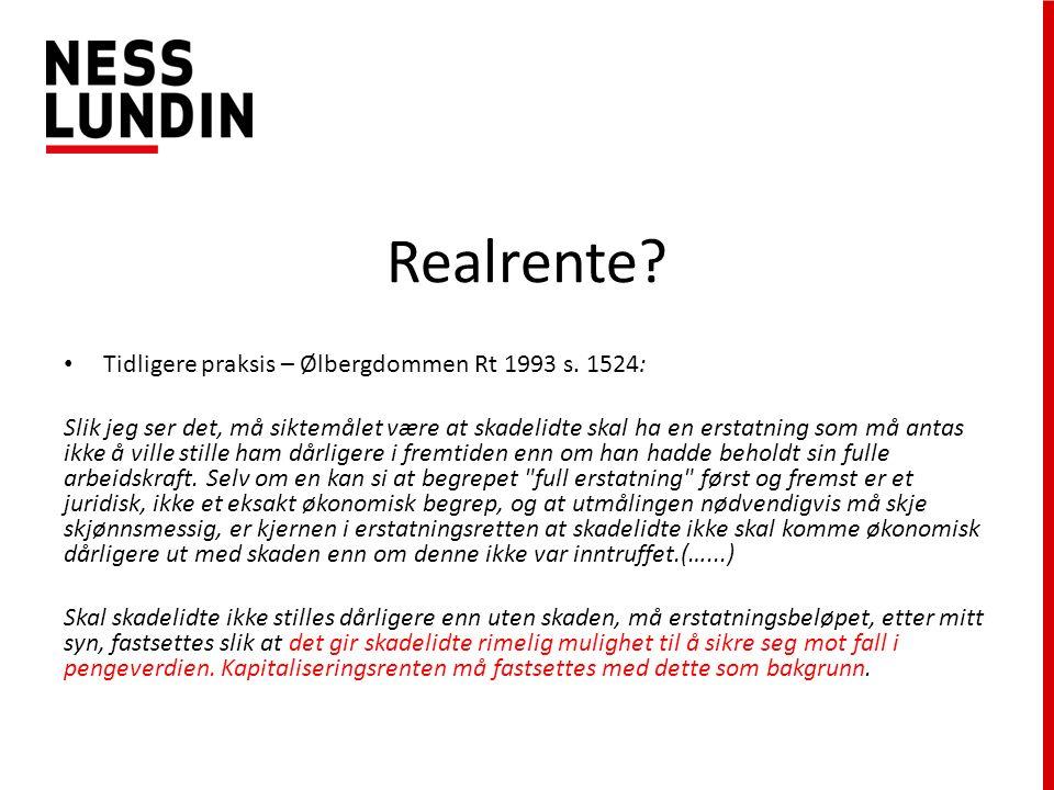 Realrente. Tidligere praksis – Ølbergdommen Rt 1993 s.