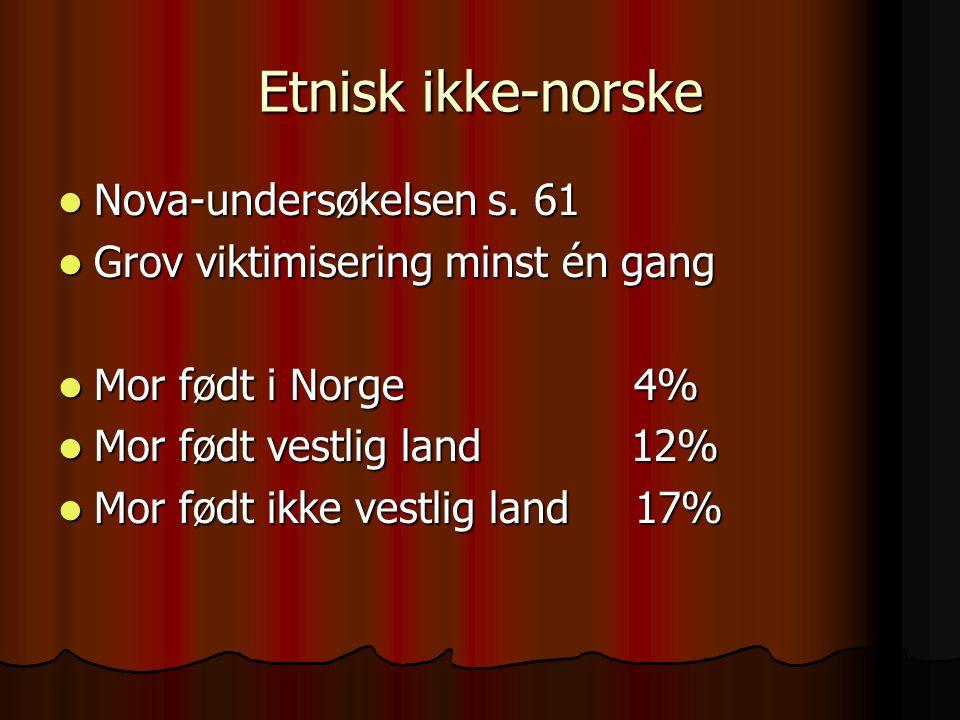 Etnisk ikke-norske Nova-undersøkelsen s. 61 Nova-undersøkelsen s.