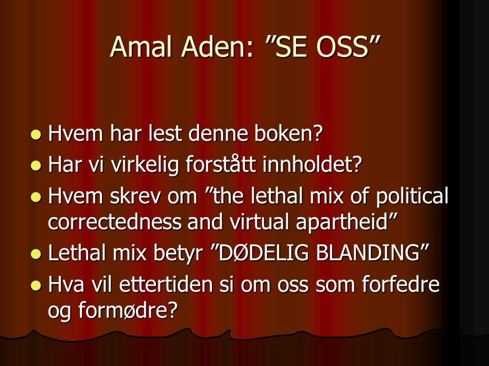 Amal Aden: SE OSS Hvem har lest denne boken. Hvem har lest denne boken.