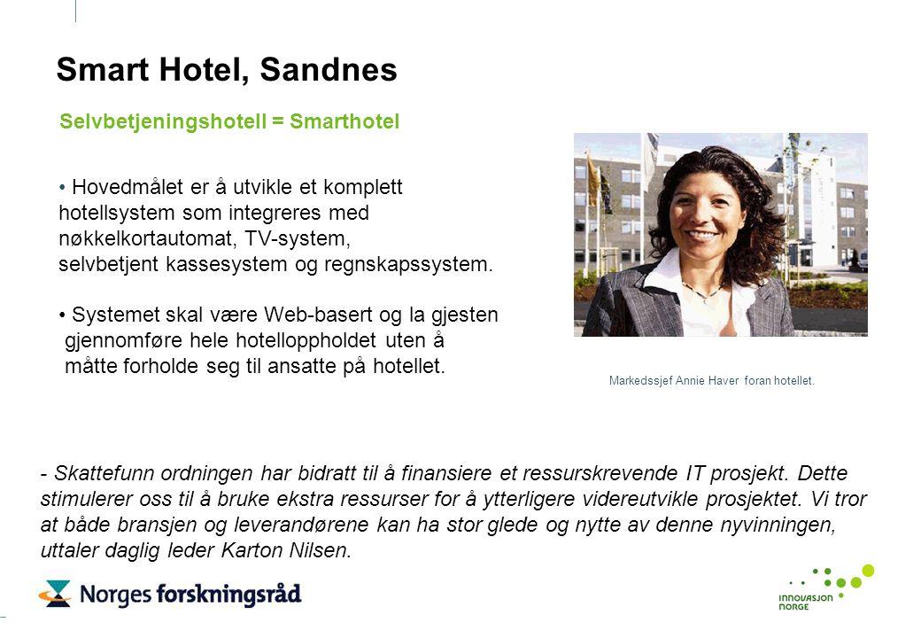 Smart Hotel, Sandnes Hovedmålet er å utvikle et komplett hotellsystem som integreres med nøkkelkortautomat, TV-system, selvbetjent kassesystem og regn