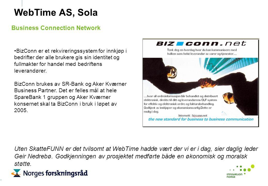 WebTime AS, Sola BizConn er et rekvireringssystem for innkjøp i bedrifter der alle brukere gis sin identitet og fullmakter for handel med bedriftens l