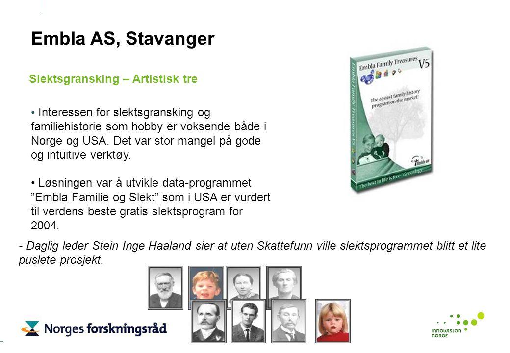 Embla AS, Stavanger Interessen for slektsgransking og familiehistorie som hobby er voksende både i Norge og USA. Det var stor mangel på gode og intuit
