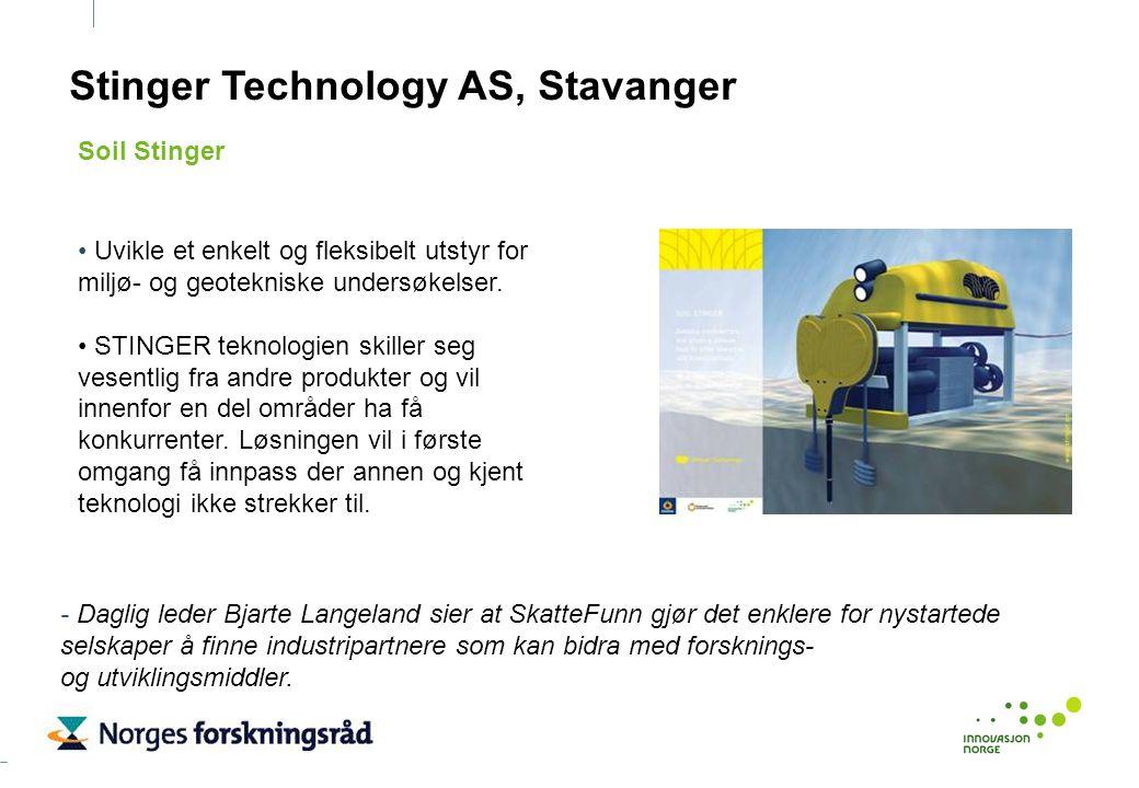 Stinger Technology AS, Stavanger Uvikle et enkelt og fleksibelt utstyr for miljø- og geotekniske undersøkelser. STINGER teknologien skiller seg vesent