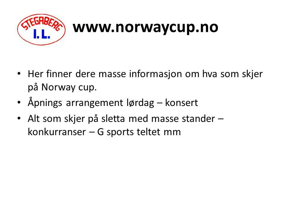 www.norwaycup.no Her finner dere masse informasjon om hva som skjer på Norway cup.