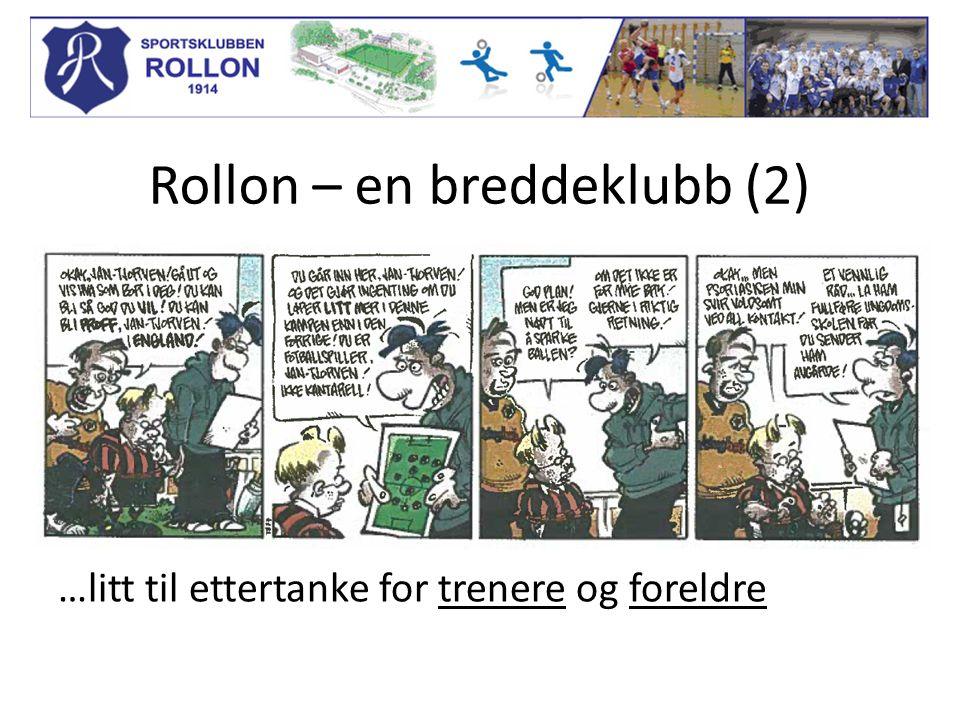 Rollon – en breddeklubb (2) …litt til ettertanke for trenere og foreldre