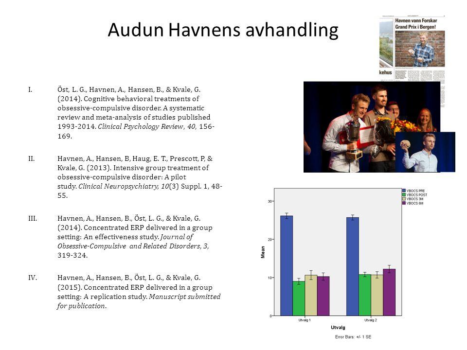 Audun Havnens avhandling I.Öst, L. G., Havnen, A., Hansen, B., & Kvale, G.