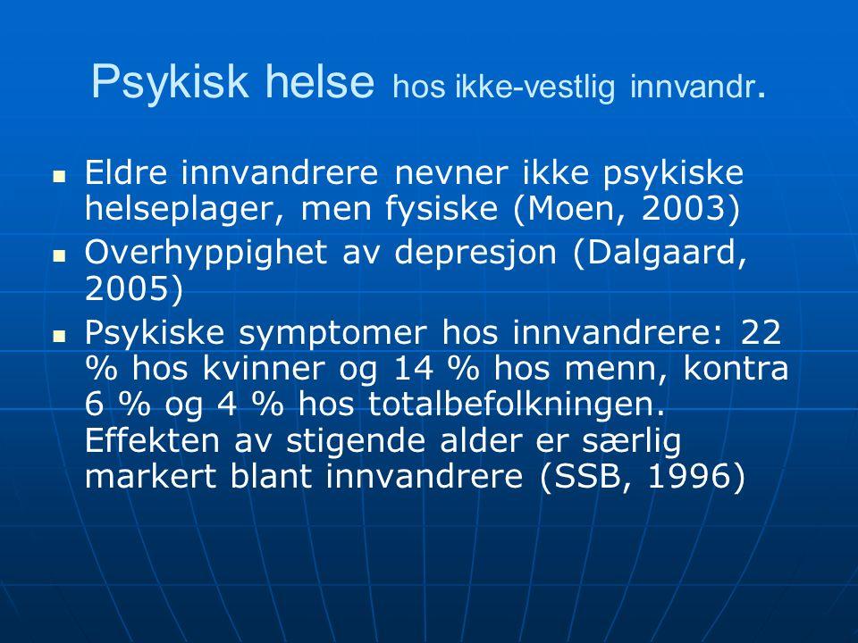 Psykisk helse hos ikke-vestlig innvandr.
