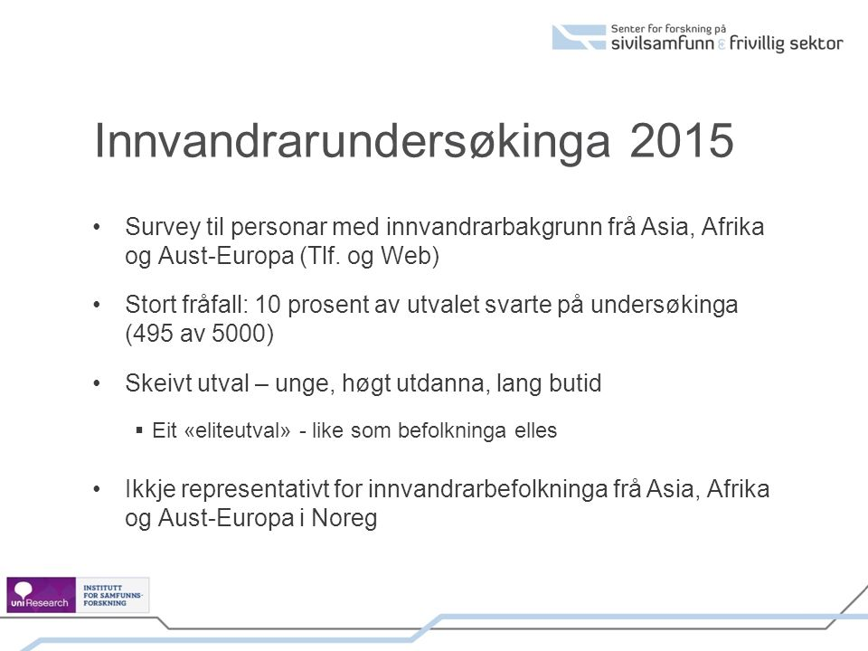 Innvandrarundersøkinga 2015 Survey til personar med innvandrarbakgrunn frå Asia, Afrika og Aust-Europa (Tlf.