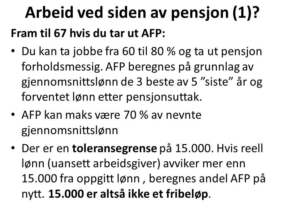Arbeid ved siden av pensjon (1).