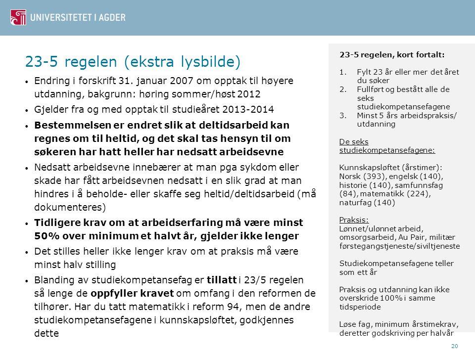 20 23-5 regelen (ekstra lysbilde) Endring i forskrift 31.