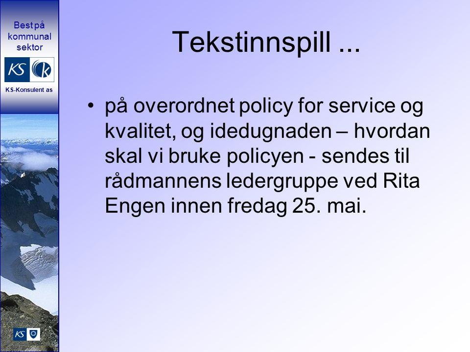 Best på kommunal sektor KS-Konsulent as Tekstinnspill...
