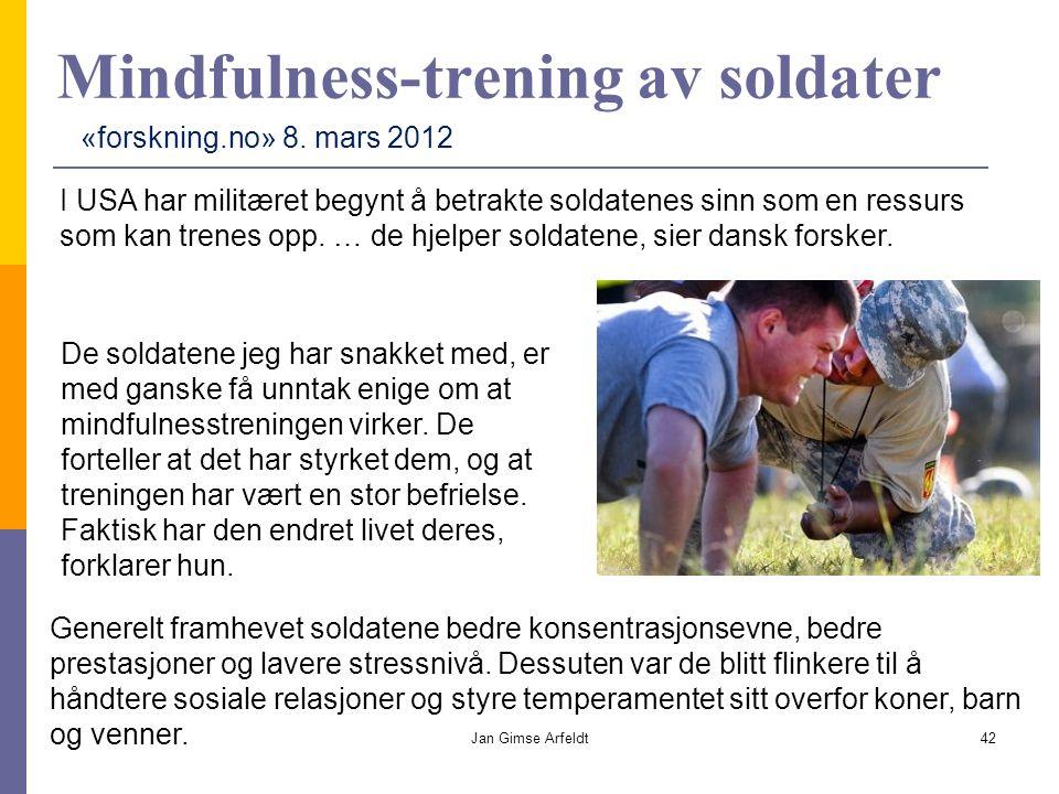 Mindfulness-trening av soldater I USA har militæret begynt å betrakte soldatenes sinn som en ressurs som kan trenes opp.