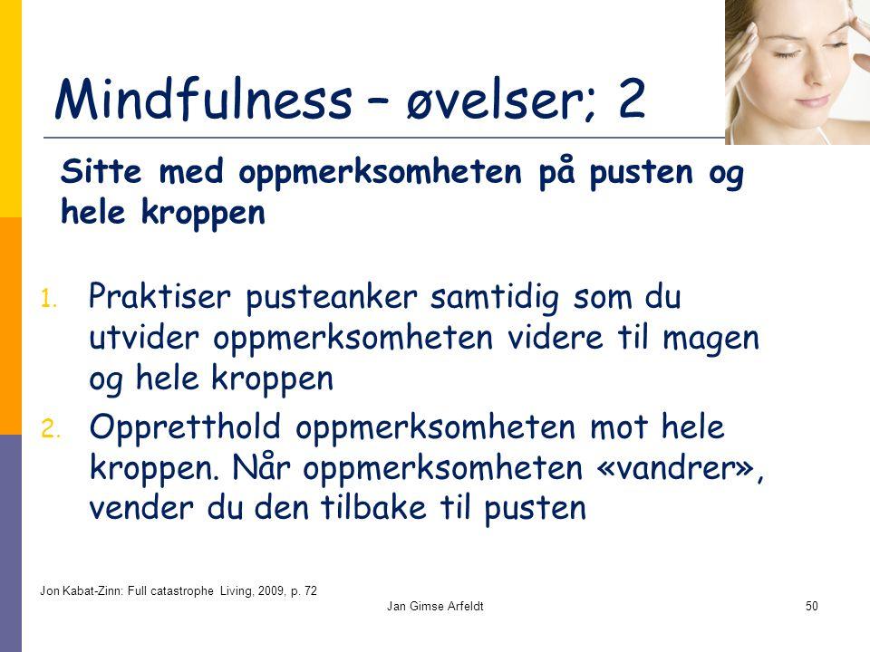 Mindfulness – øvelser; 2 1.