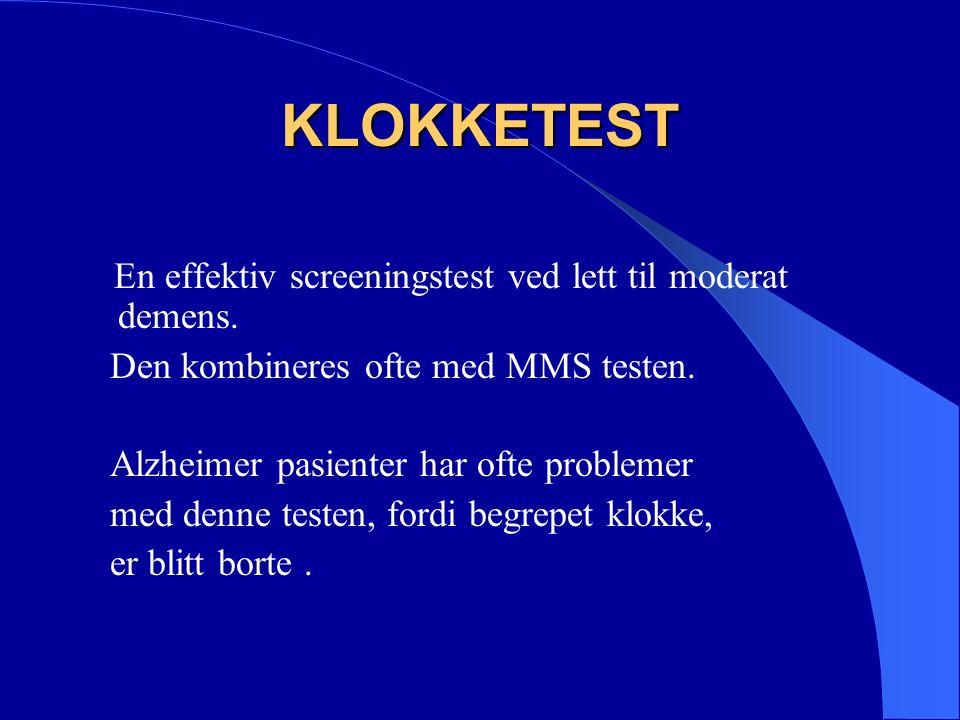 KLOKKETEST En effektiv screeningstest ved lett til moderat demens.
