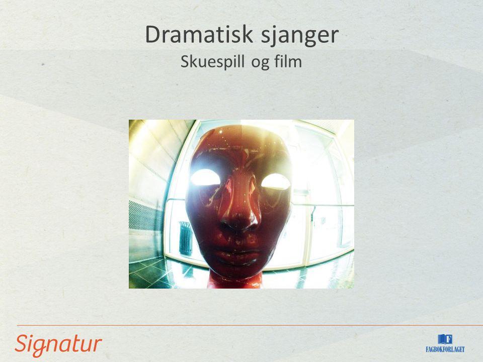 Dramatisk sjanger Skuespill og film
