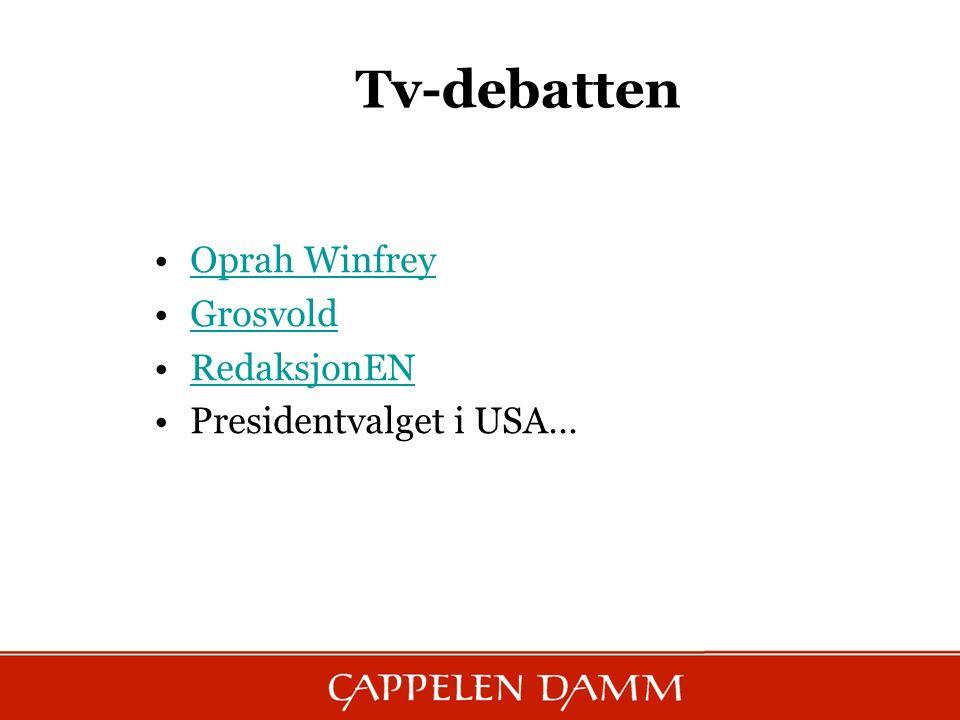 Tv-debatten Oprah Winfrey Grosvold RedaksjonEN Presidentvalget i USA…