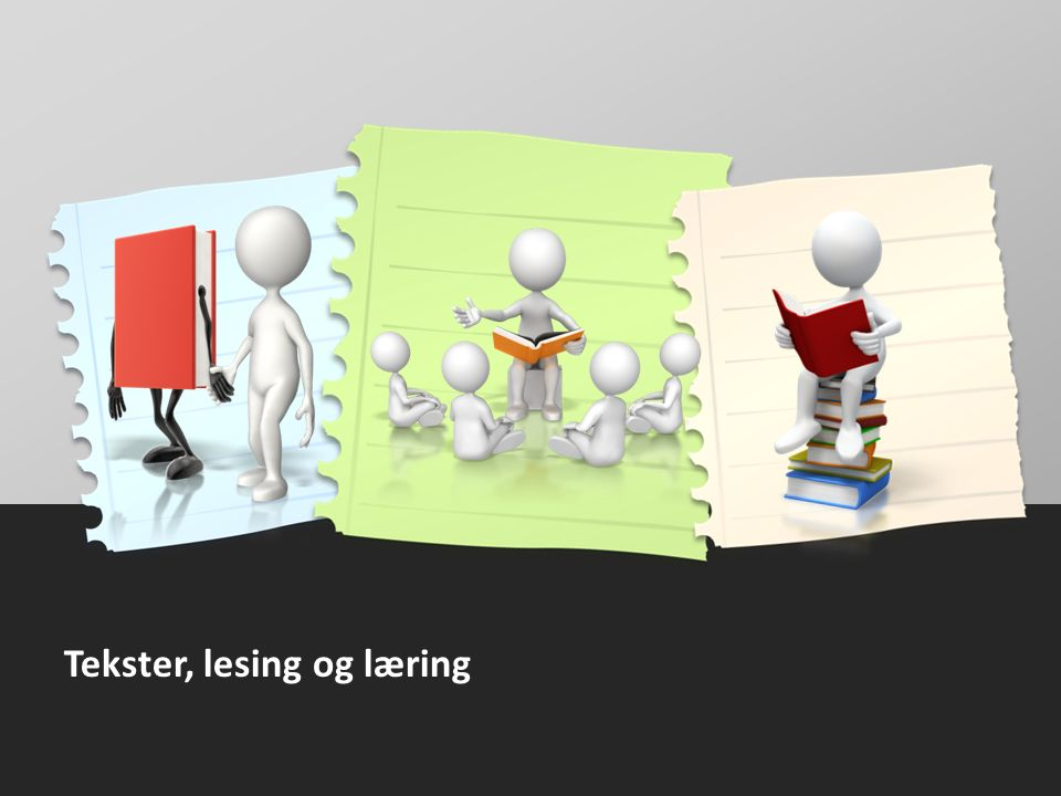 Tekster, lesing og læring