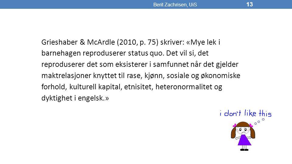 Berit Zachrisen, UiS 13 Grieshaber & McArdle (2010, p.