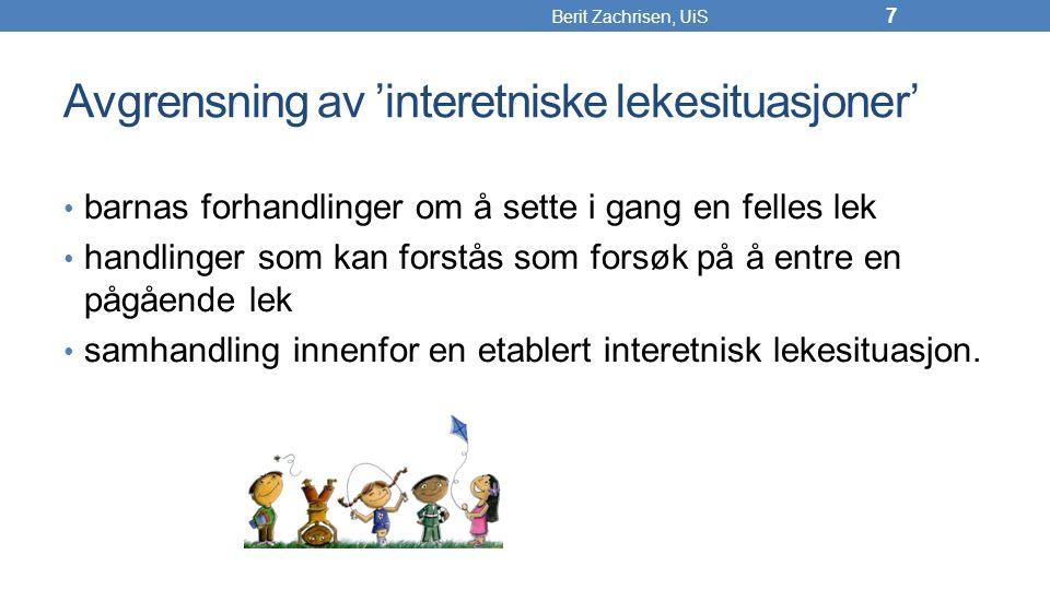Konsekvenser II På sitt beste kan deltakelse i interetniske lekesituasjoner fungere som en vaksinasjon mot fordommer (Misoska, 2010; T.