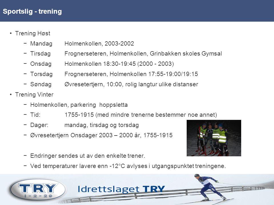 Trening Høst −MandagHolmenkollen, 2003-2002 −TirsdagFrognerseteren, Holmenkollen, Grinbakken skoles Gymsal −OnsdagHolmenkollen 18:30-19:45 (2000 - 2003) −TorsdagFrognerseteren, Holmenkollen 17:55-19:00/19:15 −SøndagØvresetertjern, 10:00, rolig langtur ulike distanser Trening Vinter −Holmenkollen, parkering hoppsletta −Tid:1755-1915 (med mindre trenerne bestemmer noe annet) −Dager:mandag, tirsdag og torsdag −Øvresetertjern Onsdager 2003 – 2000 år, 1755-1915 −Endringer sendes ut av den enkelte trener.