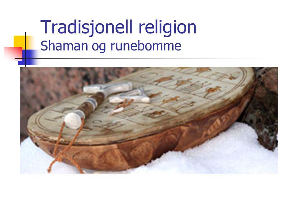 Tradisjonell religion Shaman og runebomme