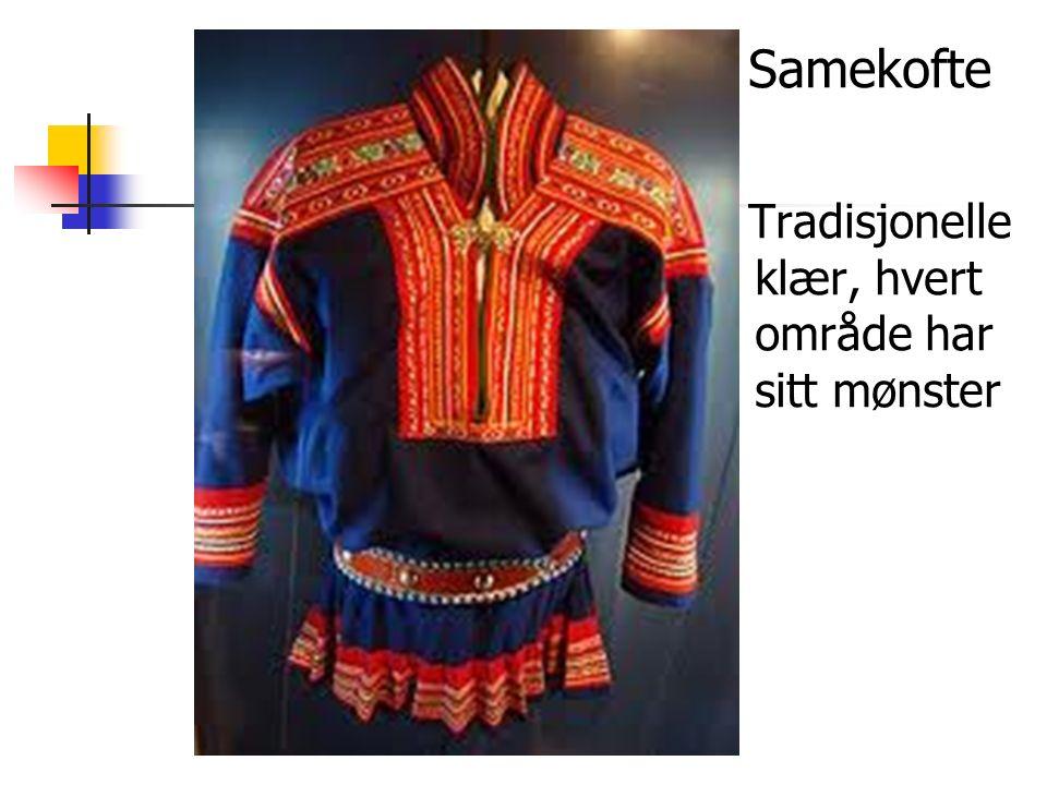Samekofte Tradisjonelle klær, hvert område har sitt mønster