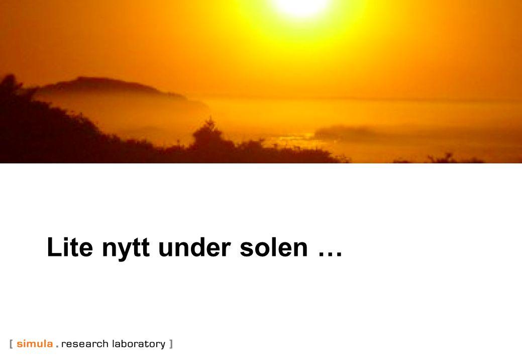 Lite nytt under solen …
