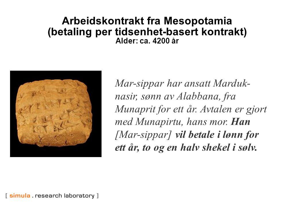 Arbeidskontrakt fra Mesopotamia (betaling per tidsenhet-basert kontrakt) Alder: ca.