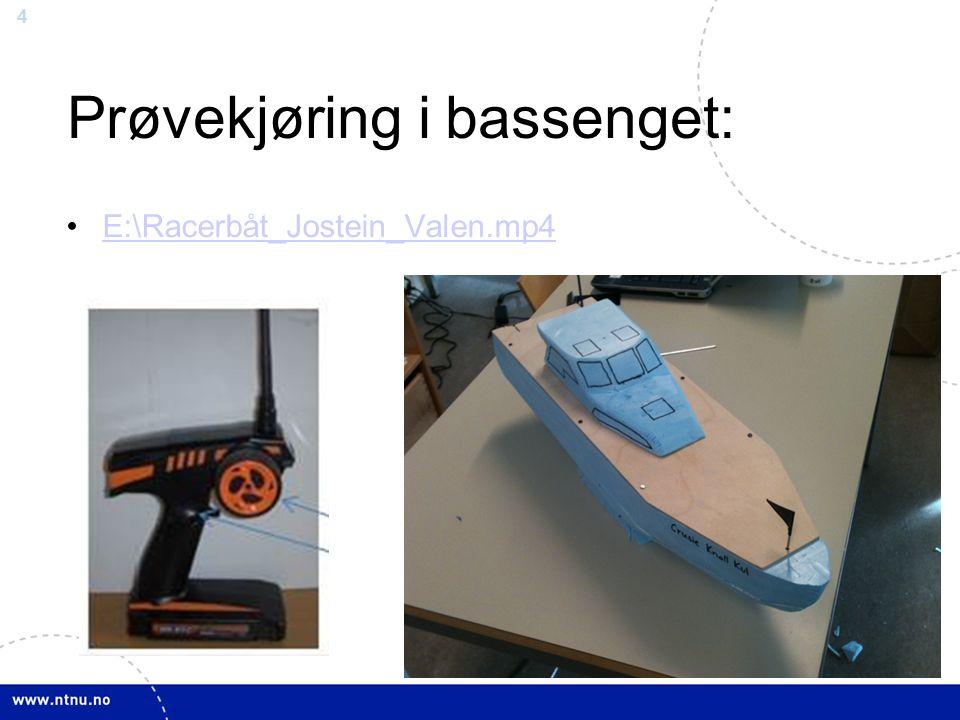 4 Prøvekjøring i bassenget: E:\Racerbåt_Jostein_Valen.mp4