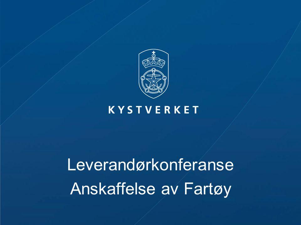 Leverandørkonferanse Anskaffelse av Fartøy