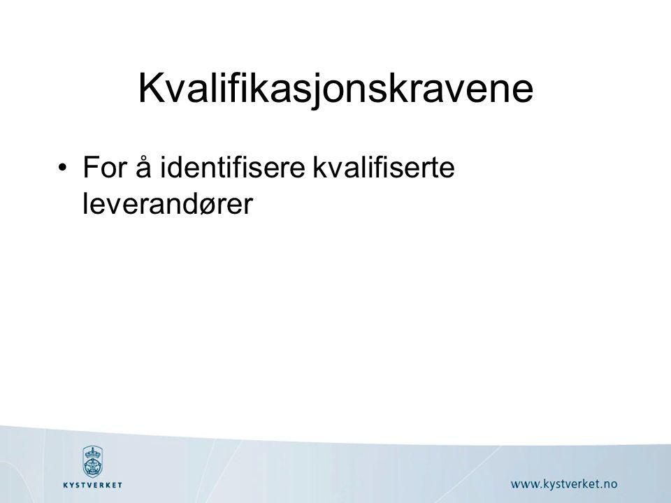 Kvalifikasjonskravene For å identifisere kvalifiserte leverandører