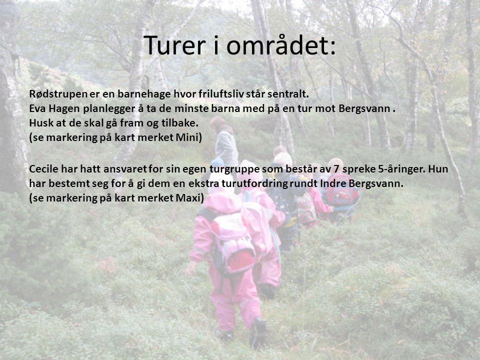 Turer i området: Rødstrupen er en barnehage hvor friluftsliv står sentralt.