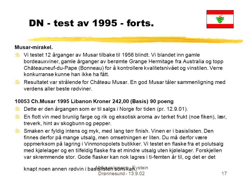 Afrika m/omegn - Eystein Drønnesund - 13.9.0217 Musar-mirakel. 7Vi testet 12 årganger av Musar tilbake til 1956 blindt. Vi blandet inn gamle bordeauxv