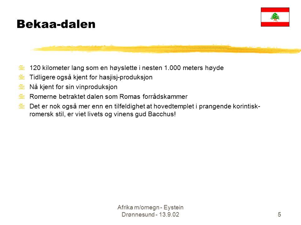 Afrika m/omegn - Eystein Drønnesund - 13.9.025 7120 kilometer lang som en høyslette i nesten 1.000 meters høyde 7Tidligere også kjent for hasjisj-prod