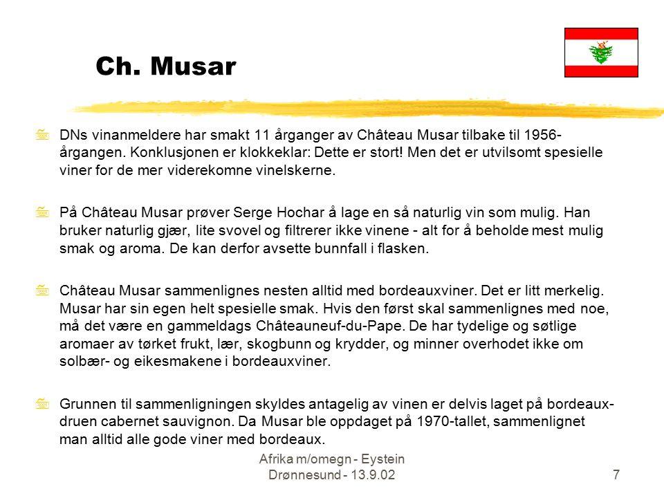 Afrika m/omegn - Eystein Drønnesund - 13.9.027 7DNs vinanmeldere har smakt 11 årganger av Château Musar tilbake til 1956- årgangen.