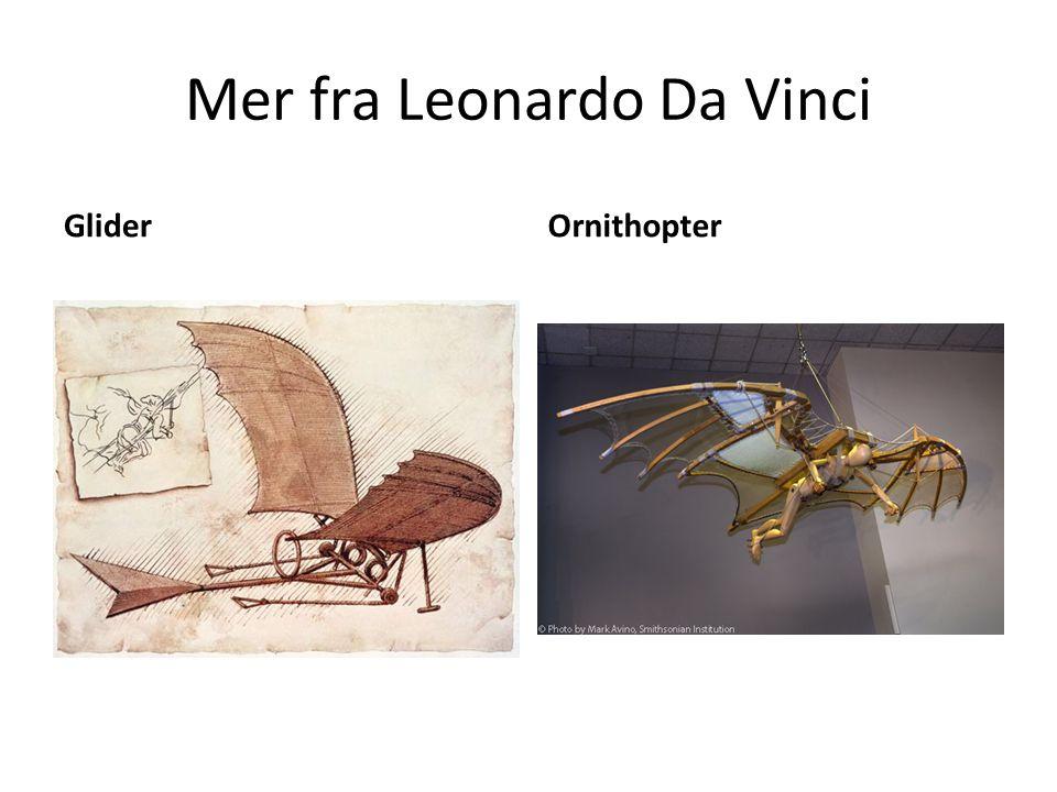 Mer fra Leonardo Da Vinci GliderOrnithopter
