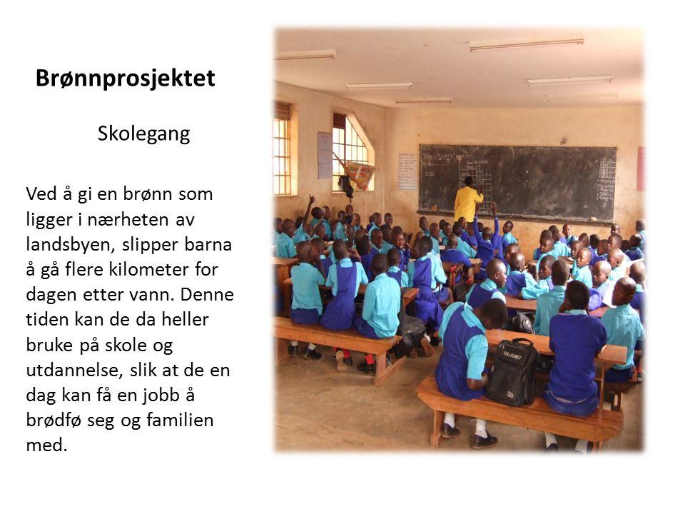 Brønnprosjektet Ved å gi en brønn som ligger i nærheten av landsbyen, slipper barna å gå flere kilometer for dagen etter vann. Denne tiden kan de da h